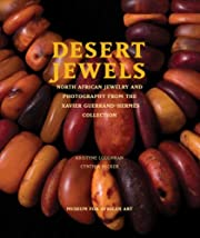 Desert Jewels: North African Jewelry and…