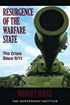 Resurgence of the Warfare State: The Crisis…