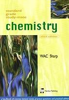 Standard Grade Study-mate: Chemistry by…