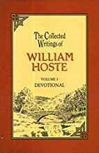Collected Writings of Hoste Vol 1: The…