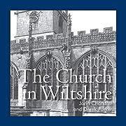 The Church in Wiltshire av John Chandler