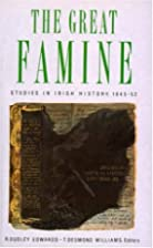 The Great Famine: Studies in Irish History…