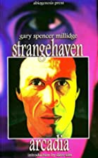 Strangehaven, Volume 1: Arcadia by Gary…