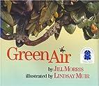Green Air by Jill Morris