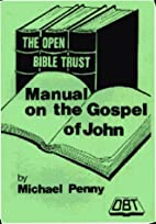 The Manual on the Gospel of John by Michael…