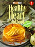Healthy heart cookbook : lower your cholesterol