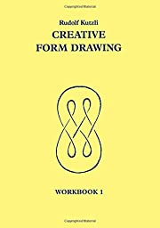 Creative Form Drawing: Workbook 1 (Learning…