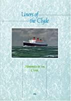 Liners of the Clyde by John Nicholson