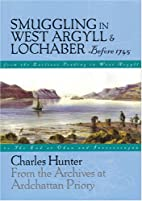 Smuggling in West Argyll & Lochaber: Before…
