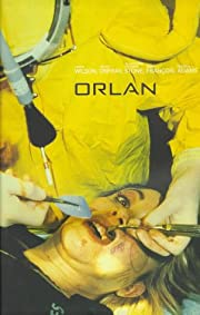 Orlan: This Is My Body...This Is My Software…
