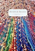 Beads and Braids by Jacqui Carey