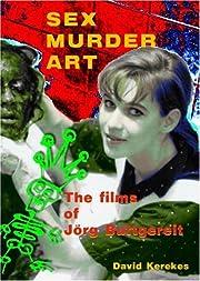 Sex Murder Art: The Films of Jorg Buttgereit…