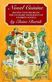 Novel Cuisine: Recipes That Recreate the…