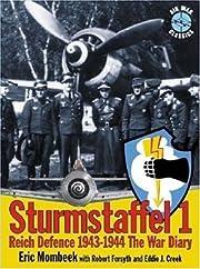 Sturmstaffel 1: Reich Defence 1943-1944: the…