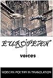 European voices / edited by Daniel Weissbort