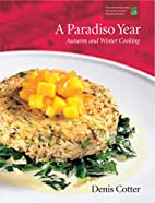 A Paradiso Year A & W: Autumn and Winter…