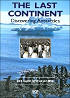 The Last Continent: Discovering Antarctica…