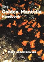Golden Mantella Handbook by Marc…