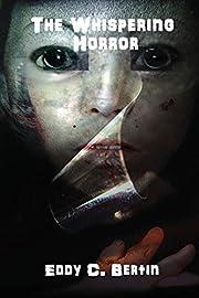 The Whispering Horror por Eddy C. Bertin