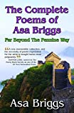 The collected poems of Asa Briggs : far beyond the Pennine Way / Asa Briggs