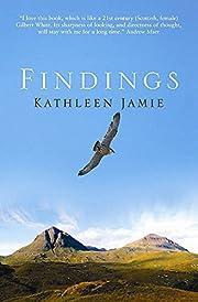 Findings – tekijä: Kathleen Jamie