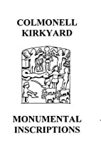 Colmonell Kirkyard Monumental Inscriptions