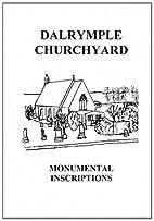 Dalrymple Churchyard Monumental Inscriptions