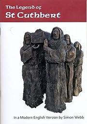 The Legend of St Cuthbert von Robert Hegge