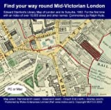 Find your way round Mid-Victorian London : Edward Stanford's Library Map of London and its suburbs, 1862 ; for the first time with an index of over 18,000 street and other names / commentary by Ralph Hyde