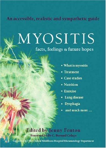 Myositis: Facts, feelings & future hopes