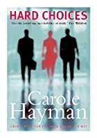 Hard Choices by Carole Hayman