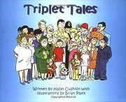 Triplet Tales – tekijä: Hazel Cushion