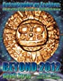 Beyond 2012: Catastrophe or Ecstasy - A Complete Guide to End-of-time Predictions - Geoff Stray