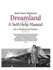 Dreamland: A Self-Help Manual for a…
