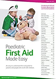Paediatric First Aid Made Easy: An Easy to…
