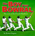 Boy from Bowral by Robert Ingpen