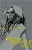 Lonely Werewolf Girl (Kalix)