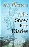 The Snow Fox Diaries