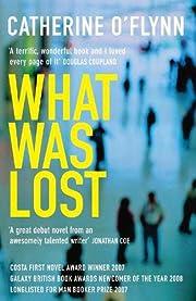 What was lost av Catherine O'Flynn