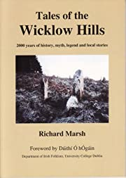 Tales of the Wicklow hills : 2000 years of…