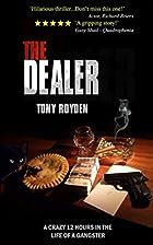 Dealer by Tony Royden