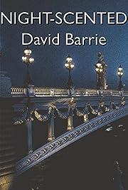 Night-scented af David Barrie