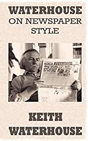 Waterhouse on Newspaper Style av Keith…