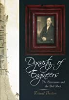 Dynasty of Engineers: The Stevensons and the…