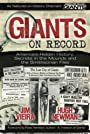 Giants on Record: America's Hidden History, Secrets in the Mounds and the Smithsonian Files - Jim Vieira
