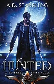 Hunted (A Seventeen Series Thriller) por A.…
