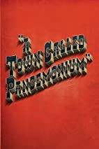 A Town Called Pandemonium by Will Hill