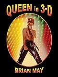 Queen in 3-D / Brian May