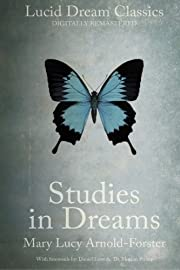 Studies in Dreams (Annotated): Lucid Dream…