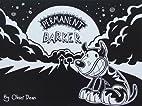 Permanent Barker by Oliver Dean